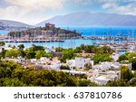 view of bodrum castle and... | Shutterstock . vector #637810786