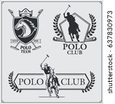 set of vintage horse polo club... | Shutterstock .eps vector #637830973