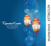 illustration of ramadan kareem...   Shutterstock .eps vector #637862134