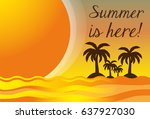 summer vacation in a beautiful... | Shutterstock .eps vector #637927030