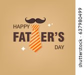 happy father's day vector... | Shutterstock .eps vector #637980499