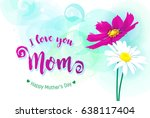 happy mothers day greeting card. | Shutterstock .eps vector #638117404
