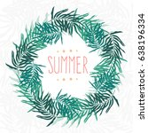 summer palm leaves frame vector ... | Shutterstock .eps vector #638196334