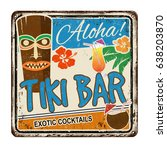 tiki bar vintage rusty metal... | Shutterstock .eps vector #638203870