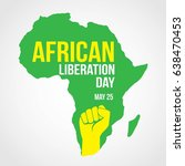 african liberation day. | Shutterstock .eps vector #638470453