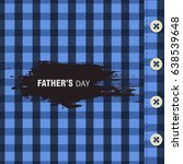 happy father's day vector... | Shutterstock .eps vector #638539648