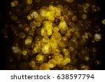 abstract gold lights blurred... | Shutterstock . vector #638597794