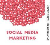 social media marketing. social... | Shutterstock .eps vector #638828284