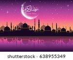 ramadan kareem greeting card...   Shutterstock .eps vector #638955349