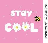cute summer slogan with flowers ... | Shutterstock .eps vector #639001090