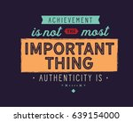 achievement is not the most... | Shutterstock .eps vector #639154000
