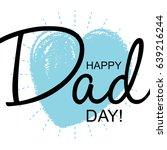 happy father's day handwritten... | Shutterstock . vector #639216244