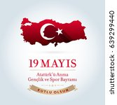 may 19th turkish commemoration... | Shutterstock .eps vector #639299440