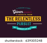 a person is not given integrity.... | Shutterstock .eps vector #639305248