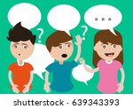 3 people  boys and a girl ask...   Shutterstock .eps vector #639343393
