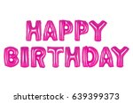 happy birthday in english... | Shutterstock . vector #639399373