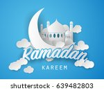 ramadan kareem background.... | Shutterstock .eps vector #639482803