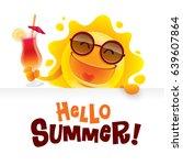 hello summer  summer sun... | Shutterstock .eps vector #639607864