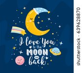 """i love you to the moon and..."