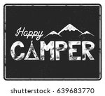 happy camper poster template.... | Shutterstock .eps vector #639683770