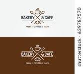 bakery and cafe logo set line... | Shutterstock .eps vector #639787570