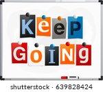 keep going made from newspaper... | Shutterstock .eps vector #639828424