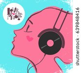 love music hand drawing text... | Shutterstock .eps vector #639848416