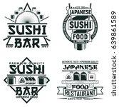 set of vintage sushi bar logo... | Shutterstock .eps vector #639861589