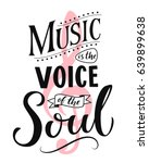music is the voice of the soul. ... | Shutterstock .eps vector #639899638