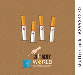 world no tobacco day may 31 | Shutterstock .eps vector #639934270