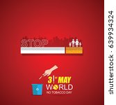 world no tobacco day may 31 | Shutterstock .eps vector #639934324