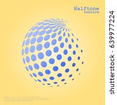 abstract halftone sphere in... | Shutterstock .eps vector #639977224
