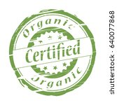 certified organic grunge stamp  ... | Shutterstock .eps vector #640077868