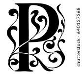 capital letter p. large letter. ... | Shutterstock .eps vector #640127368