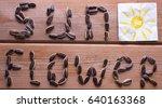 sunflower word from sunflower...   Shutterstock . vector #640163368