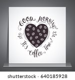 quote for coffee . vector hand... | Shutterstock .eps vector #640185928