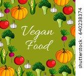vegan food vector poster of... | Shutterstock .eps vector #640238374