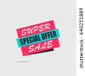 super sale banner on a light... | Shutterstock .eps vector #640251889