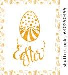 easter handdrawn gold textured... | Shutterstock . vector #640290499