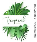 tropical banner with green palm ... | Shutterstock .eps vector #640309093