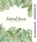 hand drawn tropical palm leaves ... | Shutterstock .eps vector #640332610