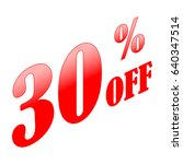 30  discount sale sign. red on... | Shutterstock .eps vector #640347514