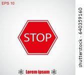 stop sign. traffic stop sign | Shutterstock .eps vector #640359160