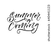 summer is coming card. ink... | Shutterstock .eps vector #640441123