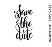 save the date black and white... | Shutterstock .eps vector #640442683