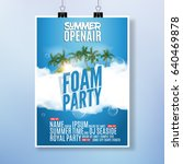 foam party summer open air.... | Shutterstock .eps vector #640469878