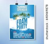 foam party summer open air.... | Shutterstock .eps vector #640469878