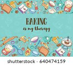 baking is my therapy. baking... | Shutterstock .eps vector #640474159