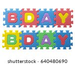 Small photo of Foam tiles spelling the word birthday (bday)