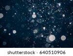 abstract blue light blur bokeh... | Shutterstock . vector #640510906